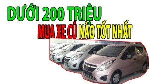 Xe ô tô cũ 200 triệu